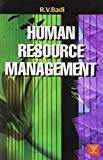 Human Resource Management by R V Badi