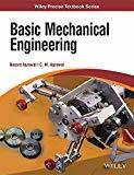 Basic Mechanical Engineering by C.M. Agrawal Basant Agrawal