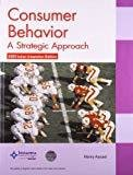 Consumer Behavior a Strategic Approach by Henry Assael