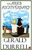 Arks Anniversary new Edition by Gerald Durrell