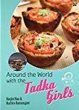 Around the World with the Tadka Girls by Ranjini Rao
