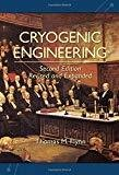 Cryogenic Engineering Second Edition Revised and Expanded by Thomas Flynn