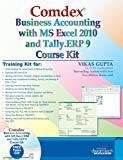 Comdex Business Accounting with MS Excel and Tally ERP 9 Course kit by Vikas Gupta