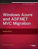 Windows Azure and ASP.NET MVC Migration WROX by Benjamin Perkins