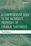 A Comprehensive Guide to the Hazardous Properties of Chemical Substances by Pradyot Patnaik
