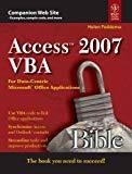 Access 2007 VBA Bible For Data-Centric Microsoft Applications by Helen Feddema