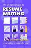 The Complete Guide to Resume Writing by M. Sarada