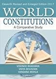 World Constitutions A Comparative Study by Vidya Bhushan