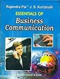 Essentials of Business Communication by R. Pal