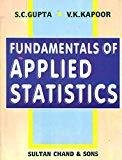 Fundamentals of Applied Statistics by S.C. Gupta