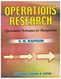 Operations Research Quantitative Techniques for Management by V.K. Kapoor