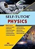 Physics Self-Tutor - ISC XII by Pankaj Bhatt