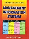 Management Information Systems by L.M. Prasad