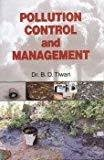 Pollution Control and Management by B.D. Tiwari