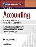 Accounting Including Applicable Accounting Standards CA-Intermediate IPC - Group I 4th Edition June 2016 by CA D.G. Sharma