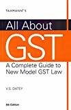 All About GST A Complete Guide to new model GST Law by India) Inmacs Management Services Limited (Inmacs