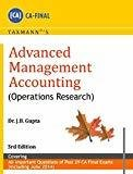 Advanced Management Accounting - Operations Research by J.B. Gupta