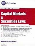 Capital Markets  Securities Laws CS-Executive 2nd Edition June 2016 2nd Edition June 2016 by Siddharth Sankar Saha