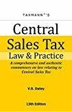 Central Sales Tax Law and Practice by V.S. Datey