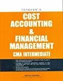 Cost Accounting and Financial Management CMA - Intermediate by M. Ravi Kishore