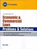 Economic  Commercial Laws - Problems  Solutions CS- Executive by N S Zad