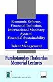 Economic Reforms Financial Inclusion International Monetary System Financial Sustainability  Talent Management by Indian Institute of Banking & Finance
