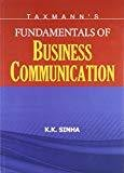Fundamentals of Business Communication by K.K. Sinha