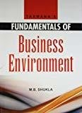 Fundamentals of Business Environment by M.B. Shukla