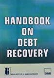Handbook on Debt Recovery by Indian Institute of Banking and Finance