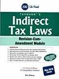 Indirect Tax Laws Revision-Cum-Amendment Module by CA Vineet Sodhani