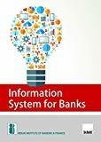 Information System for Banks 2nd Edition 2017 by IIBF