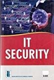 IT Security May 2016 Edition by Indian Institute of Banking and Finance