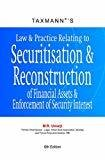 Law and Practice Relating to Securitisation and Reconstruction of Financial Assets and Enforcement of Security Interests by M.R. Umarji
