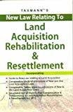 New Law Relating to Land Acquisition Rehabilitation  Resettlement by Taxmann