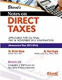 Notes on DIRECT TAXES for CA Final in 13 Modules Separate Books for A.Y. 2015-16 by Dr. Girish Ahuja
