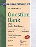 Question Bank with Model Test Papers for CA - Common Proficiency Test CPT - Accounting Mercantile Laws General Economics  Quantitative Aptitude by R C Bhatt