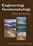 Engineering Geomorphology Theory and Practice by P. G. Fookes