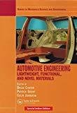 Automotive Engineering Lightweight Functional And Novel Materials Series In Materials Science And Engineering by Cantor Brian Et.Al