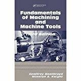 Fundamentals Of Machining And Machine Tools 3E by Geoffrey Boothroyd