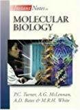 Instant Notes in Molecular Biology by P.U. Turner
