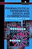 Pharmaceutical Experimental Design And Interpretation Taylor  Francis Series in Pharmaceutical Sciences by N. Anthony Armstrong