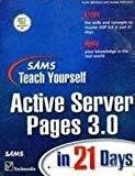 Sams Teach Yourself Active Server Pages 3.0 in 21 Days by Scott Mitchell