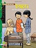 Bapu and the Missing Blue Pencil An Inspiring Story About Wisely Using Our Resources Caring for Nature by Subhadra Sen Gupta