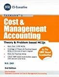 Cost  Management Accounting - Theory  Problem Based MCQs 3rd Edition June 2016 by N S Zad