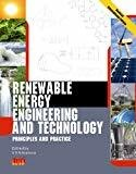 Renewable Energy Engineering and Technology Principles and Practice by V.V.N. Kishore