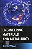 Engineering Materials and Metallurgy by R Srinivasan