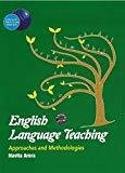 English Language Teaching Approaches and Methodologies by Navita Arora