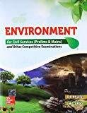 Environment for Civil Services Prelims and Mains and Other Competitive Examinations by D R Khullar