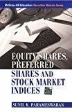 Equity Shares Preferred Shares and Stock Market Indices by Sunil Parameswaran