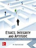 Ethics Integrity and Aptitude by M Karthikeyan